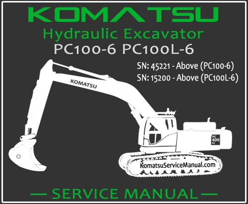 Komatsu PC100-6 PC100L-6 Hydraulic Excavator Service Repair Manual SN 15200-45221