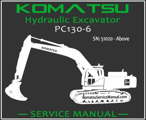Komatsu PC130-6 Hydraulic Excavator Service Repair Manual SN 51020-Up