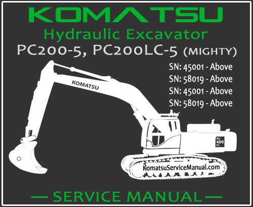 Komatsu PC200-5 PC200LC-5 (MIGHTY) Hydraulic Excavator Service Repair Manual SN 45001-58019