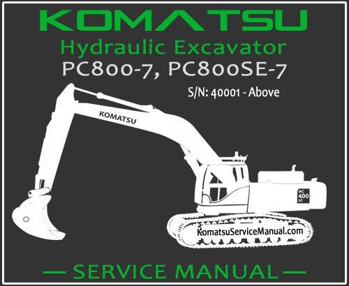 Komatsu PC800-7 PC800SE-7 Hydraulic Excavator Service Repair Manual SN 40001-Up