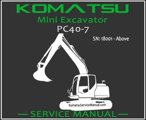 Komatsu PC40-7 Mini Excavator Service Repair Manual SN 18001-Up