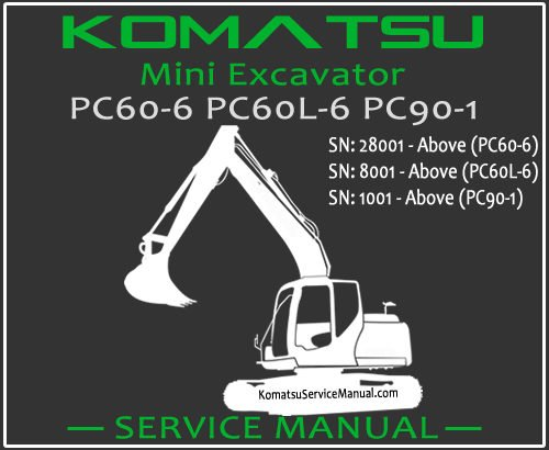 Komatsu PC60-6 PC60L-6 PC90-1 Mini Excavator Service Repair Manual SN 1001-28001