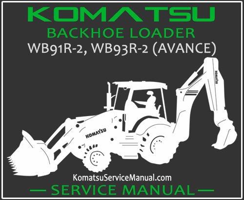 Komatsu WB91R-2 WB93R-2 (AVANCE) Backhoe Loader Service Manual PDF