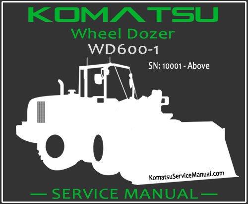 Komatsu WD600-1 Wheel Dozer Service Manual PDF SN 10001-Up