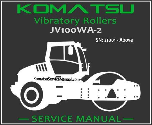 Komatsu JV100WA-2 Vibratory Rollers Service Manual PDF SN 21001-Up