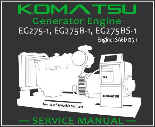 Komatsu Generator EG275-1 EG275B-1 EG275BS-1 Service Manual PDF