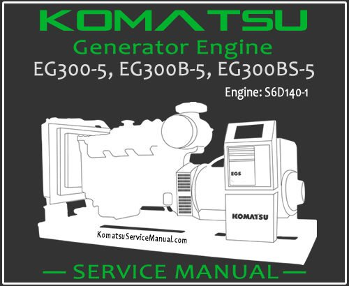 Komatsu Generator EG300-5 EG300B-5 EG300BS-5 Service Manual PDF