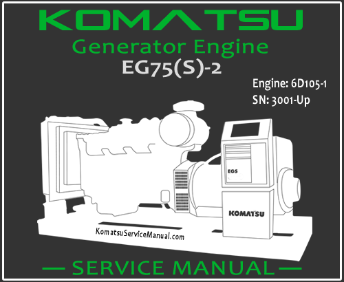 Komatsu Generator EG75S-2 Engine 6D105-1 Service Manual PDF SN 3001-Up