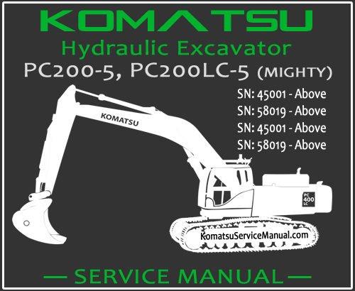 Komatsu PC200-5 PC200LC-5 (MIGHTY) Hydraulic Excavator Service Repair Manual SN 45001-58019