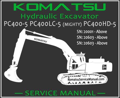 Komatsu PC400-5 PC400LC-5 (MIGHTY) PC400HD-5 Hydraulic Excavator Service Repair Manual SN 20001-20603