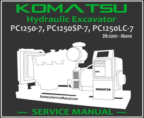 Komatsu PC1250-7 PC1250SP-7 PC1250LC-7 Hydraulic Excavator Service Repair Manual SN 20001-Up