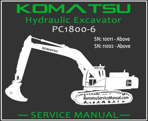 Komatsu PC1800-6 Hydraulic Excavator Service Repair Manual SN 10011-11002