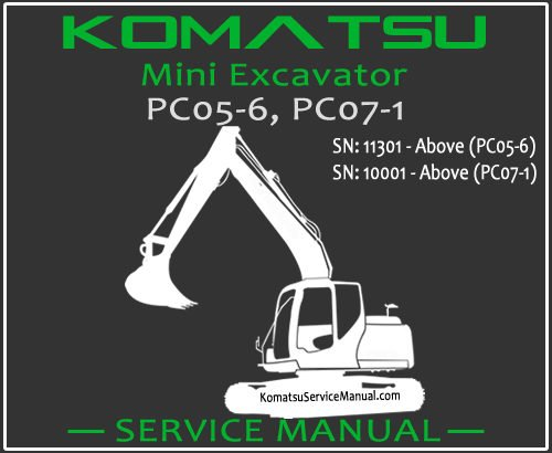 Komatsu PC05-6 PC07-1 Mini Excavator Service Repair Manual SN 10001-11301