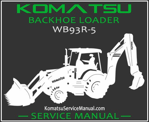 Komatsu WB93R-5 Backhoe Loader Service Manual PDF