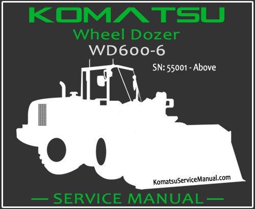 Komatsu WD600-6 Wheel Dozer Service Manual PDF SN 55001-Up