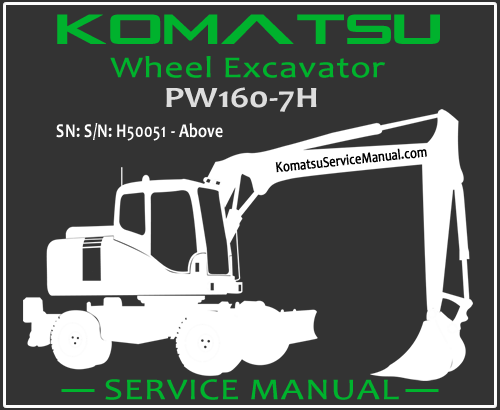 Komatsu PW160-7H Wheel Excavator Service Manual PDF SN H50051-Up